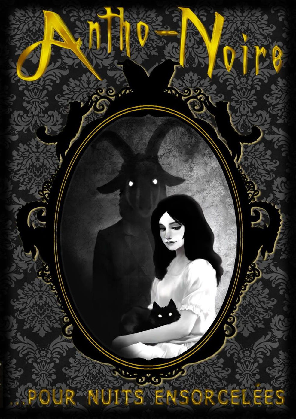Antho-Noire… pour nuits ensorcelées