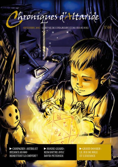 Chroniques d'Altaride n° 40 L'Enfance