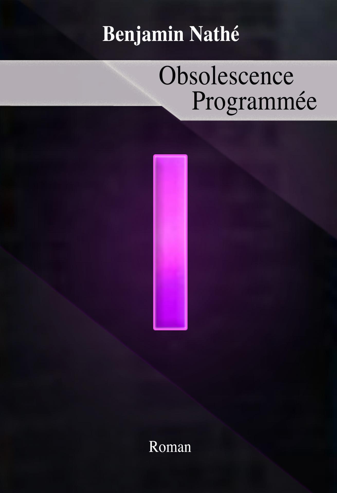 Obsolescence programmée, de B. Nathé