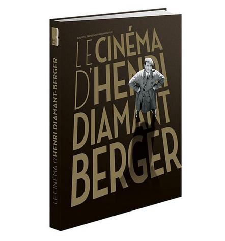 Le Cinéma d'Henri Diamant-Berger, éd. Blaq Out