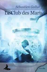 Le Club des Maris