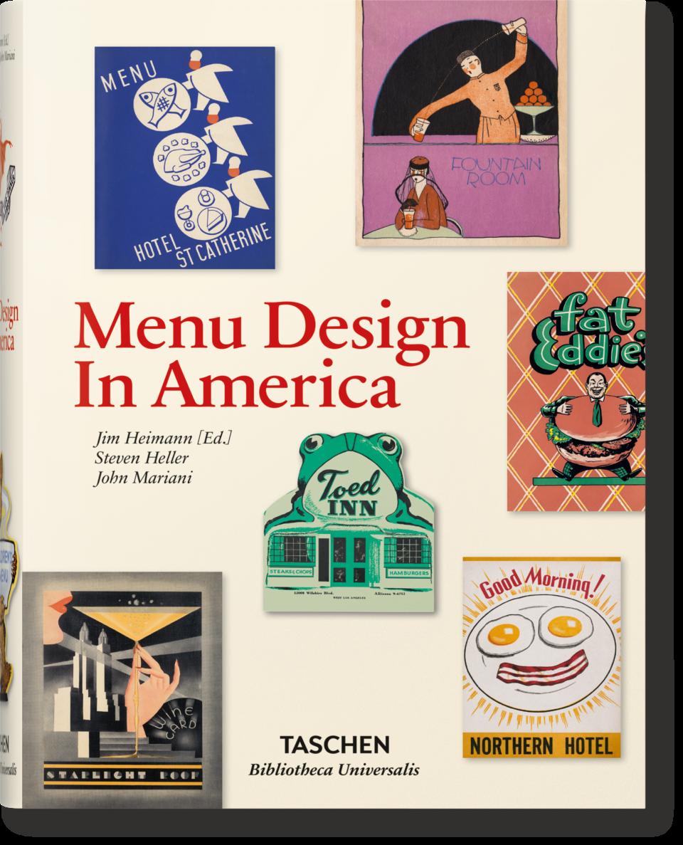 Menu Design in America, de J. Heimann, éd. Taschen
