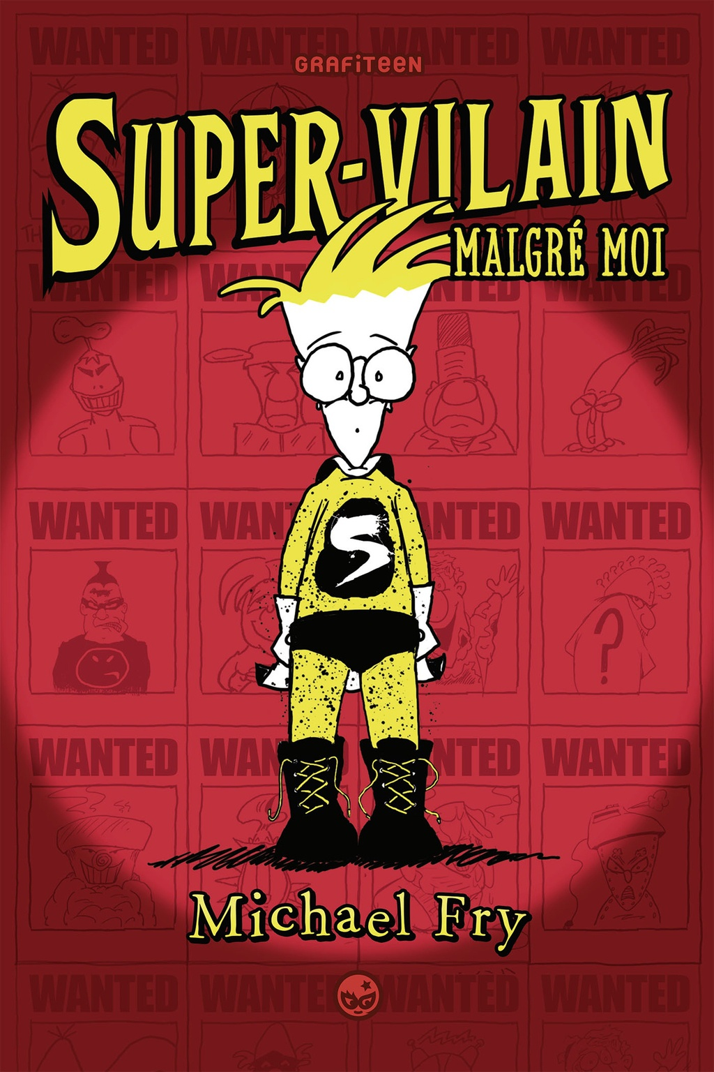 Super-vilain malgré moi, de Michael Fry, éd. Milan