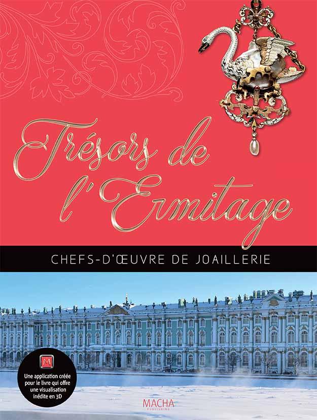 Trésors de l'Ermitage: Chefs-d'œuvre de joaillerie